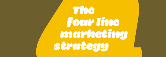 The four line marketing strategy that guarantees success
